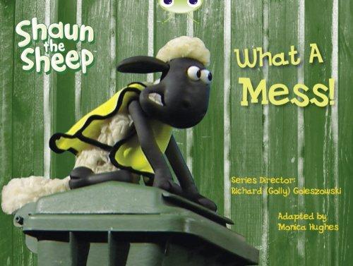 9780435914578: Shaun the Sheep: What a Mess! (Yellow B) (Bug Club)