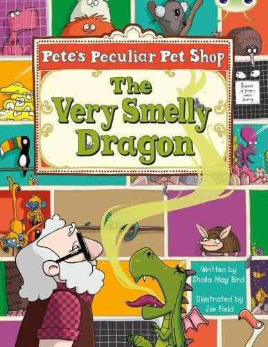 9780435914639: Pete's Peculiar Pet Shop: The Very Smelly Dragon (Gold A) (BUG CLUB)