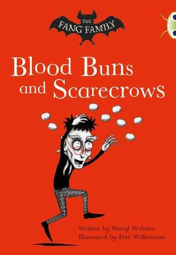9780435914677: The Fang Family: Blood Buns and Scarecrows (Gold B) (BUG CLUB)