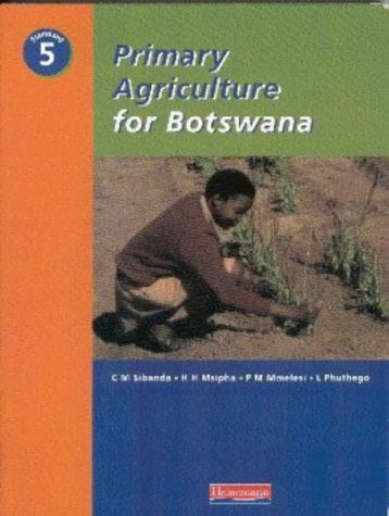 9780435922481: Primary Agriculture for Botswana: Standard 5