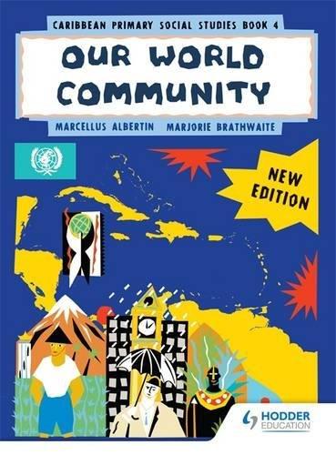 9780435923938: Caribbean Primary Social Studies New Ed Book 4 (Primary Social Studies for the Caribbean)