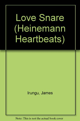 9780435934347: Love Snare (Heinemann Heartbeats)