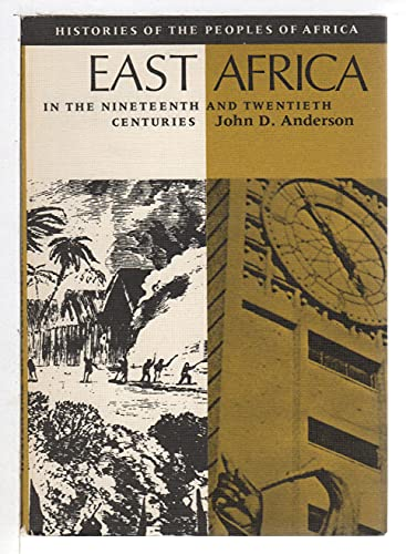 East Africa in the nineteenth and twentieth centuries