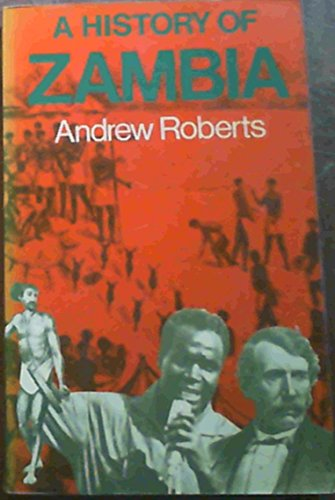 9780435942465: A History of Zambia
