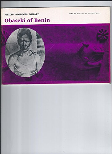 9780435944698: Obaseki Of Benin Igbafe Ahb (African historical biographies)