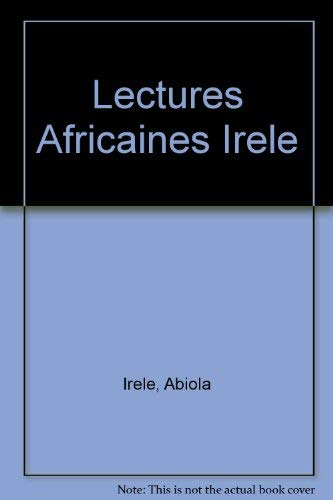 Lectures Africaines Irele (0435945041) by Irele, Abiola