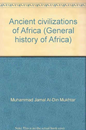 9780435948061: Ancient civilizations of Africa (General history of Africa)