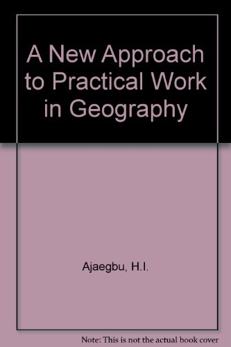 9780435950408: A New Approach to Practical Work in Geography