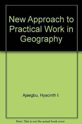 9780435950415: New Approach Practcl Work Geog