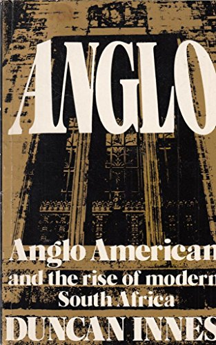 9780435963514: Anglo-American and the Rise of Modern South Africa