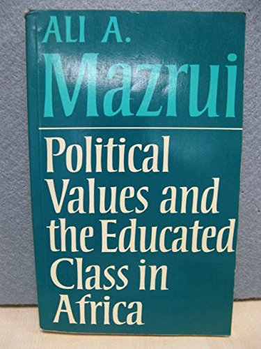 9780435965235: Political Values and the Educated Class in Africa