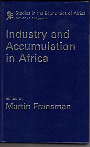 9780435971397: Industry and Accumulation in Africa (Studies in the Economics of Africa ; 11)
