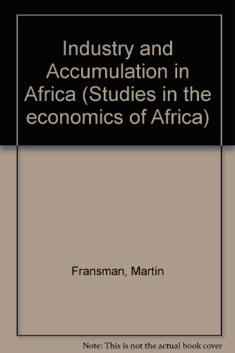 9780435971403: Industry and Accumulation in Africa (Studies in the economics of Africa)