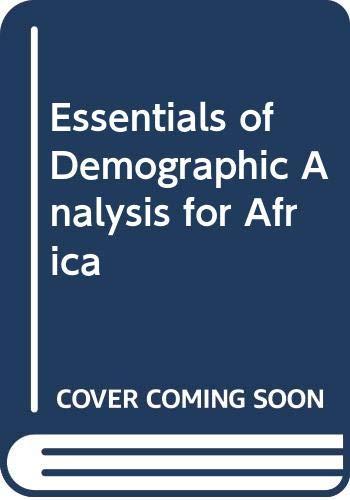 Essentials of Demographic Analysis for Africa: Kpedekpo, G.M.K.