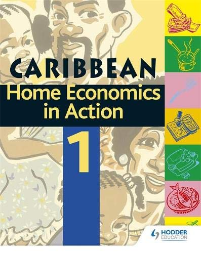 Home Economics In Action Book 1 (Paperback): Caribbean Association of