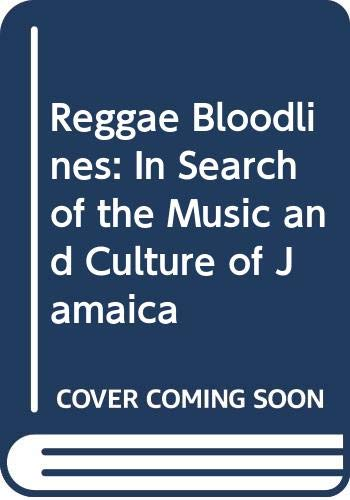 9780435981907: Reggae Bloodlines: In Search of the Music and Culture of Jamaica