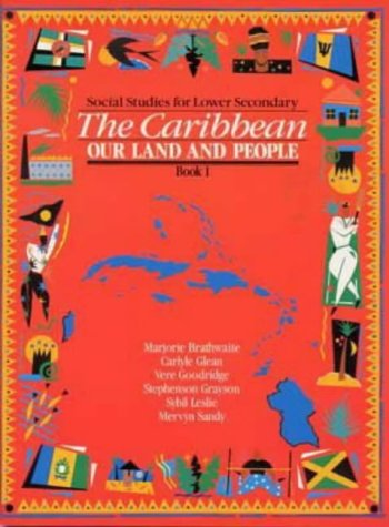 9780435981938: Heinemann Social Studies for Lower Secondary Book 1 - The Caribbean: Our Land and People
