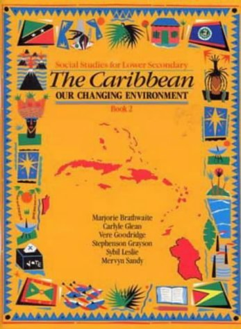 9780435981945: Heinemann Social Studies for Lower Secondary Book 2 - The Caribbean: Our Changing Environ