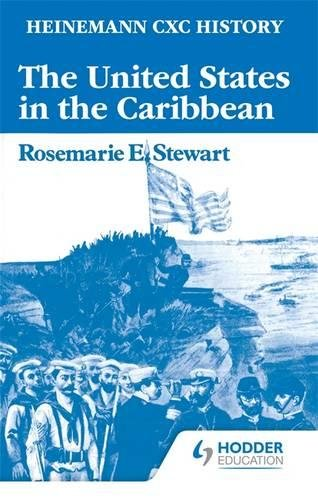 9780435982300: Heinemann CXC History: The United States in the Caribbean