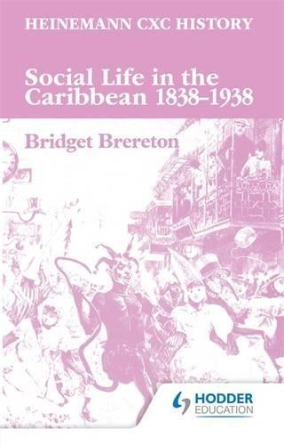 9780435983055: Heinemann CXC History: Social Life in the Caribbean 1838-1938