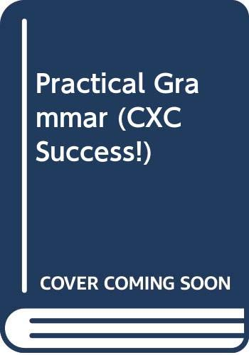 9780435983154: Practical Grammar (CXC Success!)
