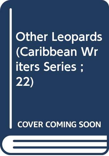 9780435985905: Other Leopards (Caribbean Writers Series ; 22)