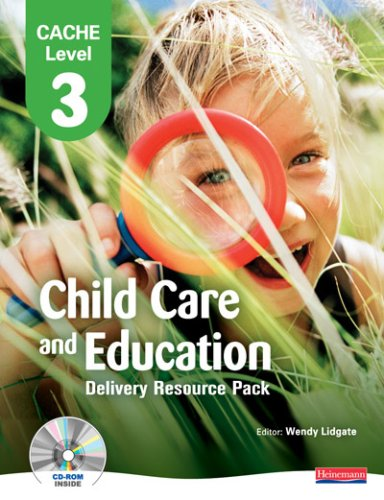 9780435987220: CACHE Level 3 in Child Care and Education Delivery Resource Pack