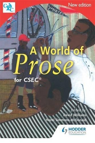 9780435987985: A World of Prose Csec