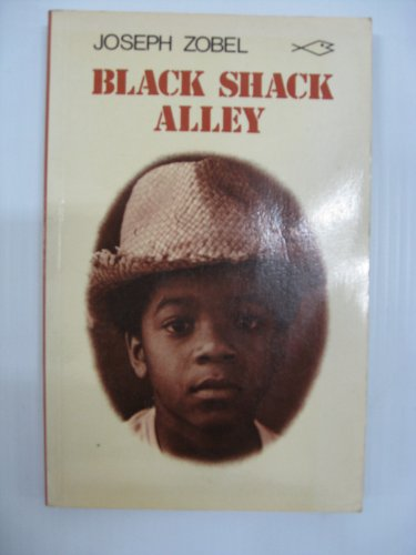 Black Shack Alley (Caribbean Writers) (043598800X) by Zobel, Joseph