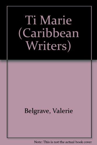 Ti Marie (Caribbean Writers): Valerie Belgrave