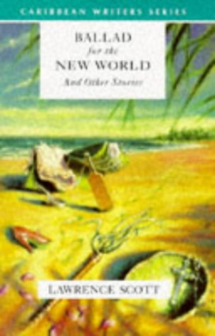 9780435989392: Ballad for the New World and Other Stories (Caribbean Writers Series)