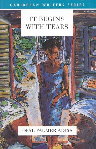 9780435989460: It Begins with Tears (Caribbean Writers)