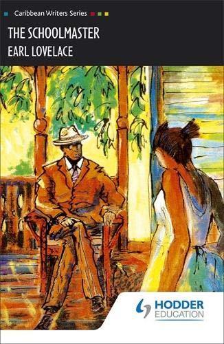 9780435989507: The Schoolmaster (Caribbean Writers Series)