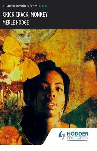 9780435989514: Crick Crack, Monkey (Caribbean Writers Series)