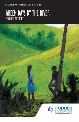 Green Days by the River (Caribbean Writers: Andre Deutsch, Michael