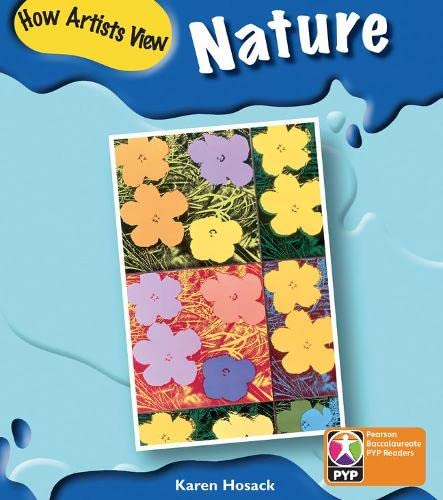 9780435993764: PYP L6 How Artists See Nature (Pearson Baccalaureate Primary Years Programme)