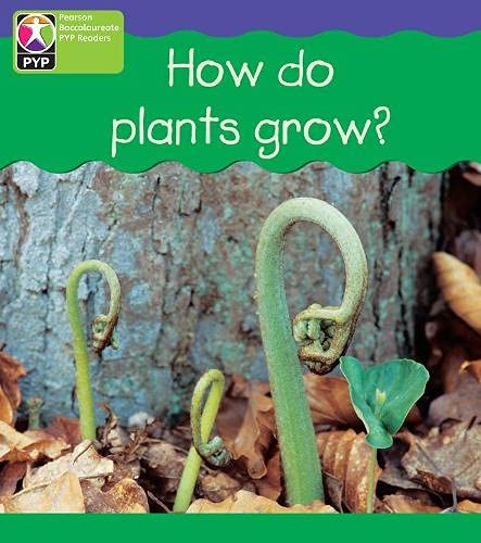 9780435993993: PYP L4 How Plants Grow 6PK (Pearson Baccalaureate PrimaryYears Programme)