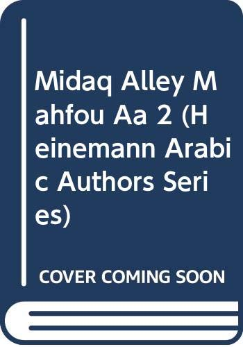 9780435994020: Midaq Alley Mahfou Aa 2 (Heinemann Arabic Authors Series)
