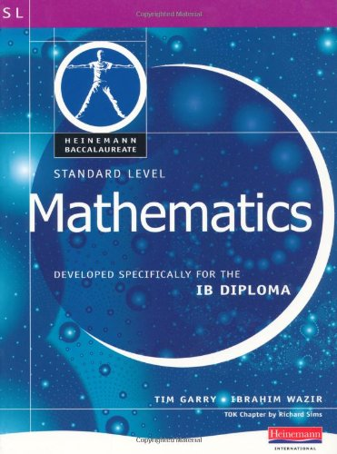9780435994235: Pearson Baccalaureate: Standard Level Mathematics for the IB Diploma (Pearson International Baccalaureate Diploma: International Editions)