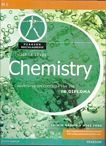 Pearson Baccalaureate: Higher Level Chemistry for the: Brown, Catrin and