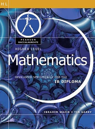 Pearson Baccalaureate: Higher Level Mathematics for the: Wazir, Ibrahim