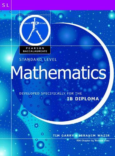 9780435994440: MATH-STANDARD LEVEL-PEARSON BACCAULARETE FOR IB DIPLOMA PROGRAMS (Pearson International Baccalaureate Diploma: International Editions)