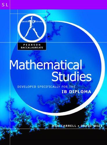 9780435994488: Mathematical Studies-Pearson Baccaularete for Ib Diploma Programs (Pearson International Baccalaureate Diploma: International Editions)
