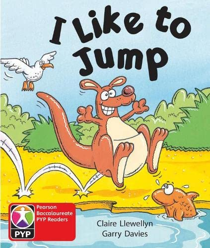 9780435994815: PYP L1 I Like to Jump 6PK (Pearson Baccalaureate PrimaryYears Programme)