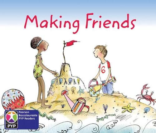 9780435994914: Primary Years Programme Level 2 Making Friends 6Pack (Pearson Baccalaureate PrimaryYears Programme)