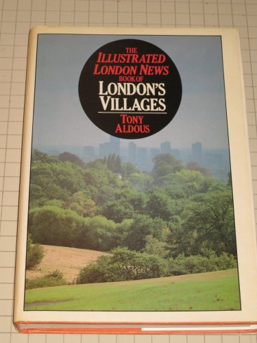 the illustrated London News Book of London's: Tony Aldous