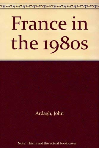 9780436017476: France in the 1980's