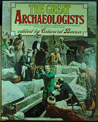9780436031007: The Great Archaeologists
