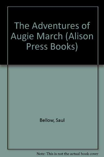 9780436039591: The Adventures of Augie March (Alison Press Books)