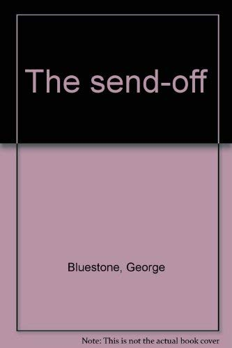 The send-off: Bluestone, George